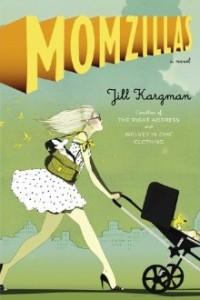 Jill Kargman's Momzillas