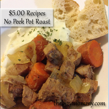 $5.00 No Peek Pot Roast