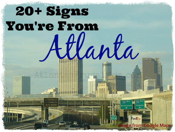 Signs You're From Atlanta