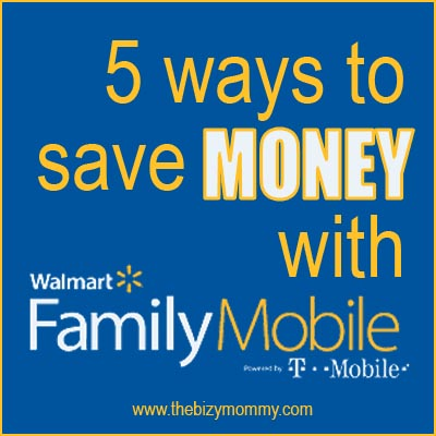5 ways to save money with Walmart Family Mobile