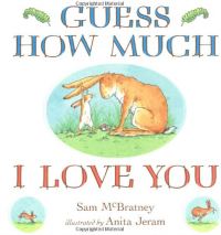 15 Books You Should read with Your Kids - Guess How Much I Love You