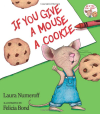 15 Books You Should Read With Your Kids - If You Give a Mouse a Cookie