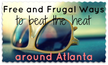 Free and Frugal Ways to Beat the Heat in Atlanta