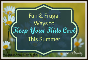 Frugal Ways to Keep Your Kids Cool