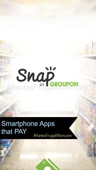 Smartphone Apps that Pay - Snap Groupon