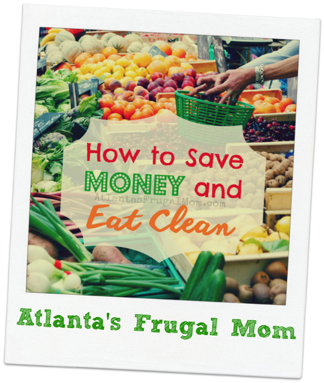 How to Save Money Eating Clean