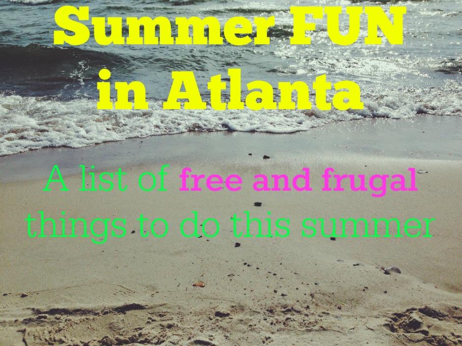 Summer Fun in Atlanta