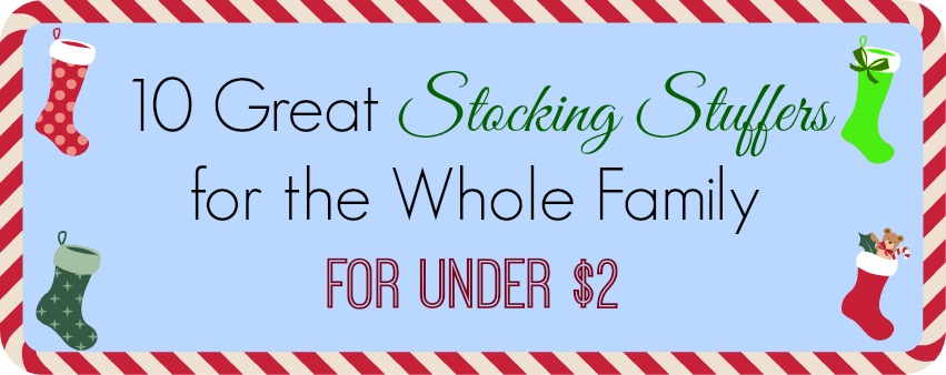 Stocking Stuffers for Whole Family - banner