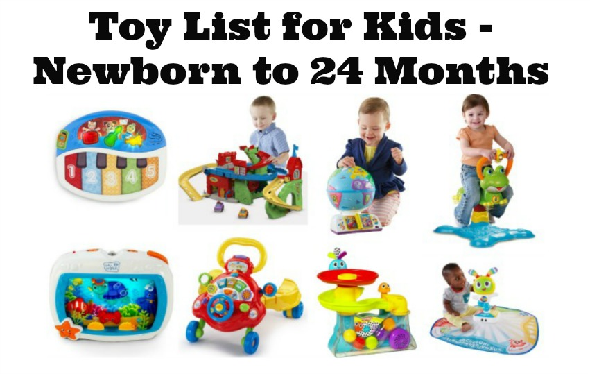 toy list for kids - newborn to 24 months