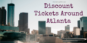 Discount Tickets Around Atlanta